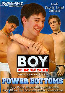 BoyCrush - Power Bottoms