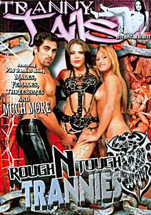 Rough N Tough Trannies