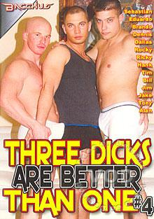 Three Dicks Are Better Than One #4