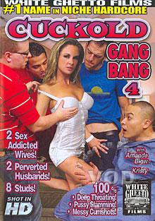 Cuckold Gang Bang 4