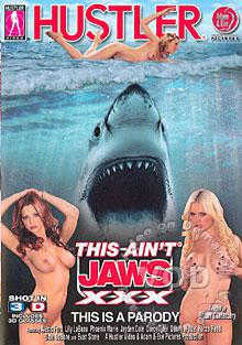 This Ain't Jaws XXX (Disc 2) 3-D Version