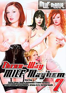 Three-Way MILF Mayhem 7