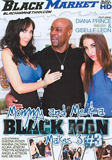 Mommy and Me & A Black Man Makes 3 Volume 3