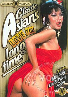 Classic Asians Love You Long Time