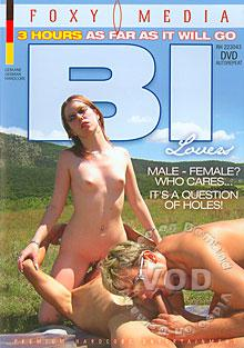 Bi Lovers: Male-Female? Who Cares...It's A Question Of Holes! Box Cover