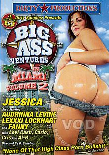 Big AssVentures In Miami Volume 2