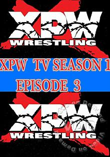 XPW TV Episode 3