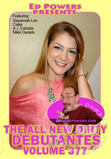 The All New Dirty Debutantes Volume 377