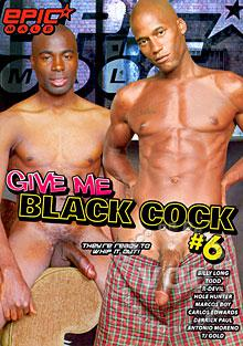 Give Me Black Cock #6