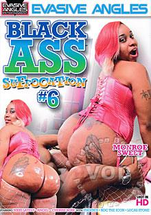 Black Ass Suffocation #6