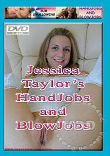 Jessica Taylor's Handjobs and Blowjobs