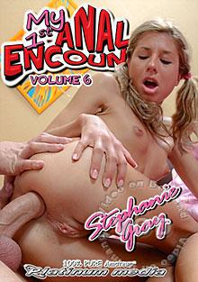 My 1st Anal Encounter Volume 6