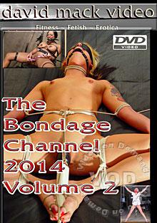 The Bondage Channel 2014 Volume 2