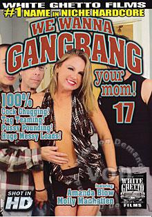 We Wanna Gangbang Your Mom! 17