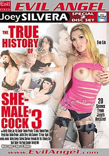 The True History Of She-Male Cock #3 (Disc 2)
