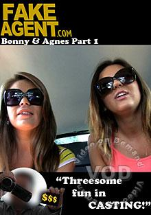 Fake Agent Presents Bonny and Agnes Part 1