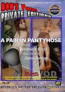 Private Editions 33 - A Pair In Pantyhose Part 1