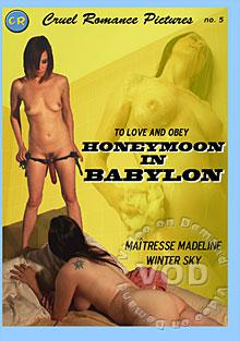 Cruel Romance Pictures No. 5 - To Love And Obey: Honeymoon In Babylon