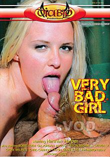 Very Bad Girl