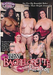 BBW Bachelorette Party #2