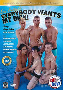 Eric Austyn's Everybody Wants My Dick!