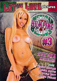 Mexican Humping Beans #3