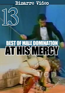 Best Of Male Domination 13: At His Mercy