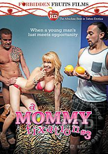 A Mommy Fixation 3