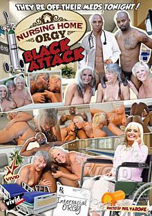 Nursing Home Orgy - Black Attack