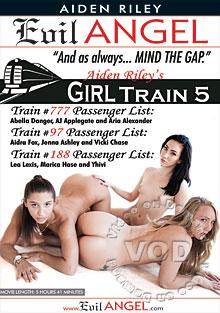 Aiden Riley's Girl Train 5