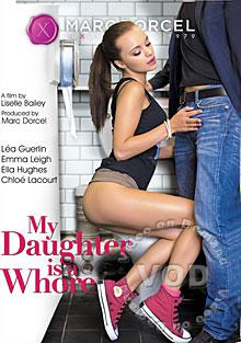 My Daughter Is A Whore (French)