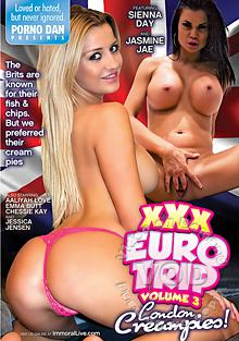 XXX Euro Trip Volume 3 - London Creampies!