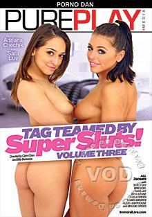 Tag Teamed By Super Sluts! Volume Three