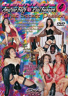 Denni O's Amateur Sluts & Real Swingers 4: Chat Secret Passion Box Cover