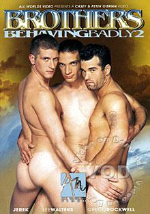 Brothers Behaving Badly 2