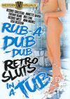 Video: Rub-A Dub-Dub Retro Sluts In A Tub