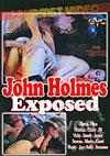 Video: John Holmes - Exposed
