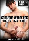 Video: Gorgeous Woody Fox Beats His Meat