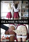 Video: Eve & Marie In Trouble