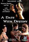 Video: A Date With Destiny